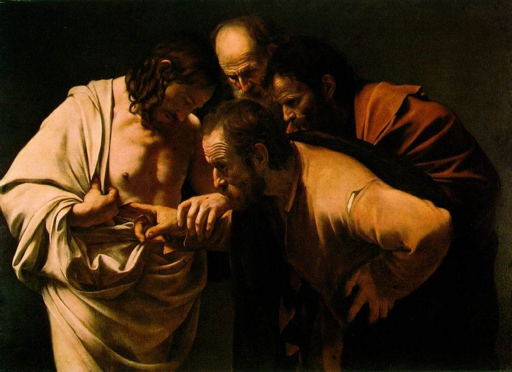 Thomas wants to touch the wounds of Christ